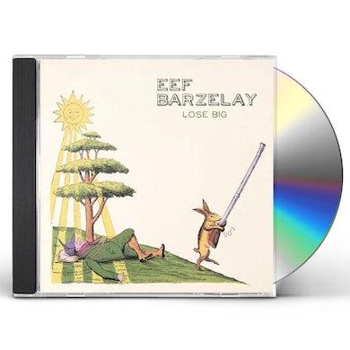Eef Barzelay LOSE BIG CD
