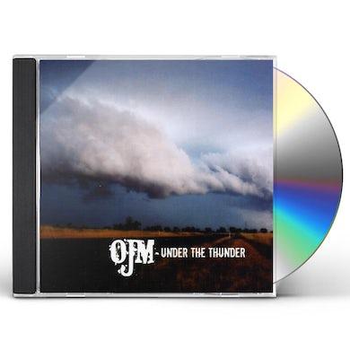Ojm UNDER THE THUNDER CD