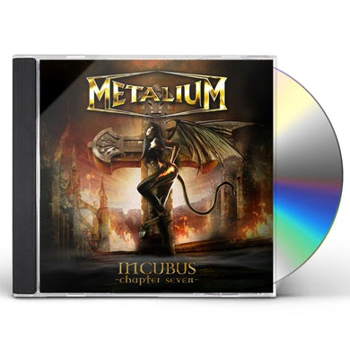 Metalium INCUBUS: CHAPTER SEVEN CD