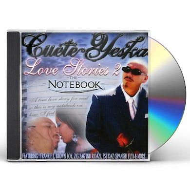 Cuete Yeska LOVE STORIES 2: THE NOTEBOOK CD