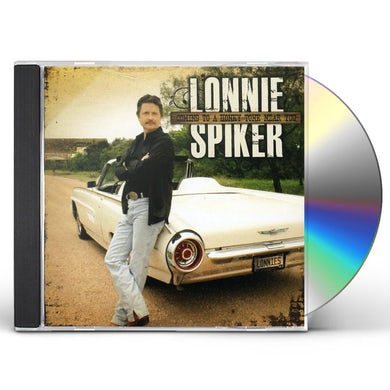 Lonnie Spiker COMING TO A HONKY TONK NEAR YOU CD