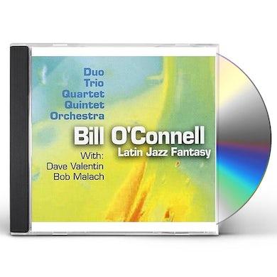 Bill O'Connell LATIN JAZZ FANTASY CD