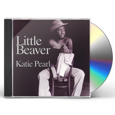 Little Beaver KATIE PEARL CD