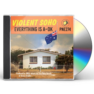 Violent Soho Everything Is A Ok CD