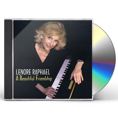Lenore Raphael BEAUTIFUL FRIENDSHIP CD