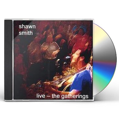 Shawn Smith LIVE-THE GATHERINGS CD