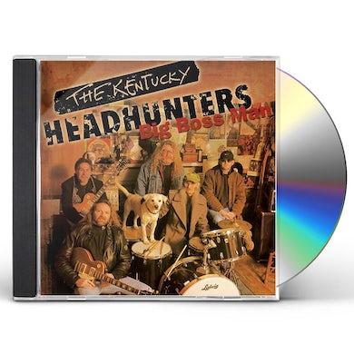 Kentucky Headhunters BIG BOSS MAN CD