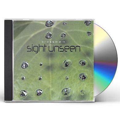 CrossWalk SIGHT UNSEEN CD