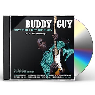Buddy Guy FIRST TIME I MET THE BLUES CD