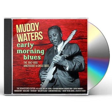 Muddy Waters EARLY MORNING BLUES CD