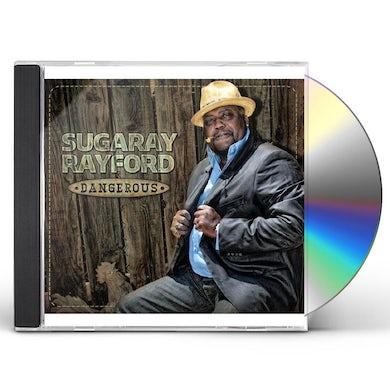 Sugaray Rayford  DANGEROUS CD