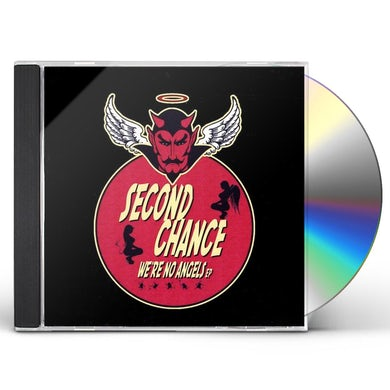 Second Chance WE'RE NO ANGELS CD