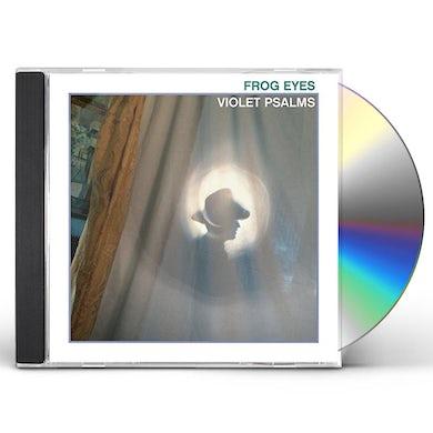 Frog Eyes VIOLET PSALMS CD