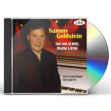 Sammy Goldstein SONGS FROM THE MOVIES BROADWAY & BEYOND CD
