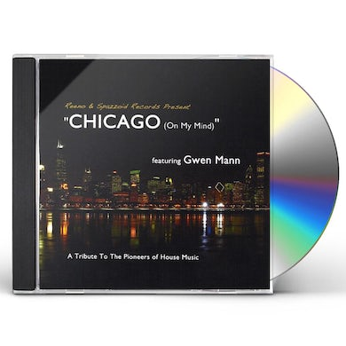 Reeno CHICAGO (ON MY MIND)-A TRIBUTE TO THE PIONEERS OF CD