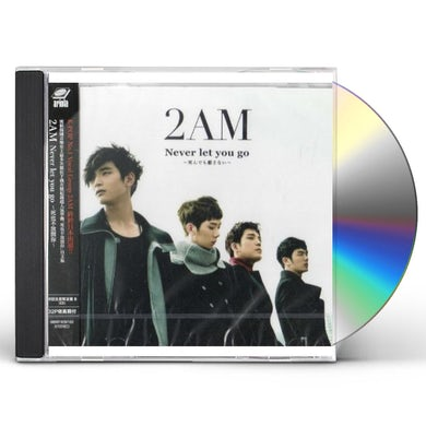 2AM NEVER LET YOU GO CD