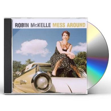 Robin McKelle MESS AROUND CD
