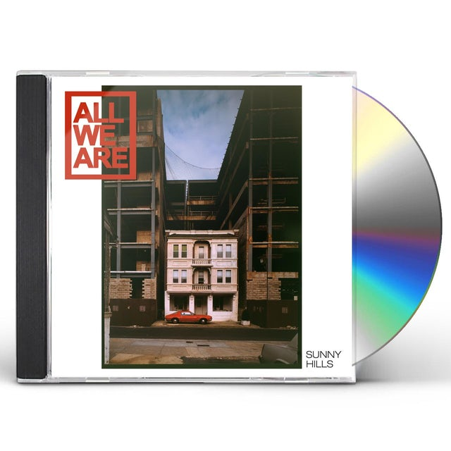 ALL WE ARE SUNNY HILLS CD