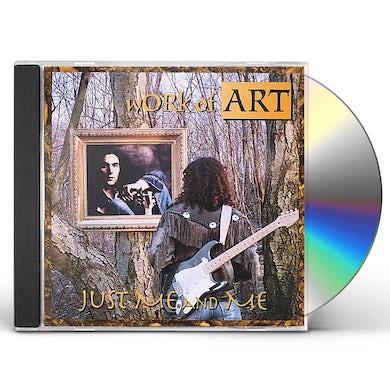 WORK OF ART JUST ME & ME CD