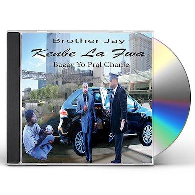 Brother Jay KENBE LA FWA CD