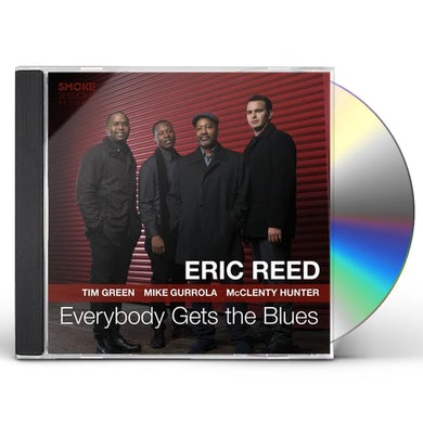 Eric Reed Everybody Gets The Blues CD