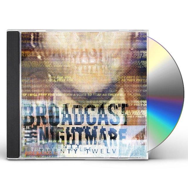 Broadcast the Nightmare TWENTY TWELVE CD