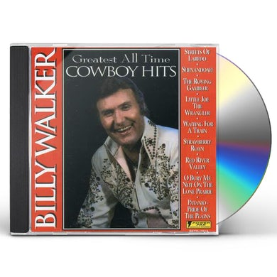 Billy Walker GREATEST ALL TIME COWBOY HITS CD