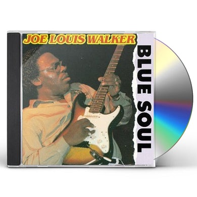 Joe Louis Walker BLUE SOUL CD