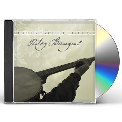 Riley Baugus LONG STEEL RAIL CD