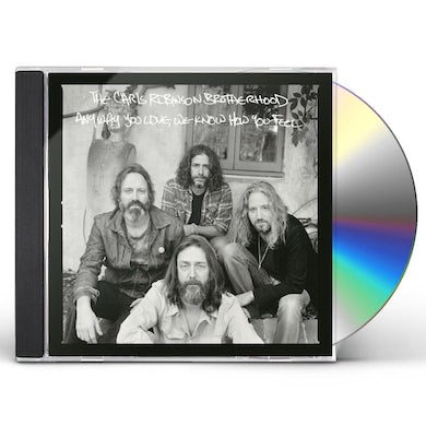 Chris Robinson ANYWAY YOU LOVE WE KNOW HOW YOU FEEL CD