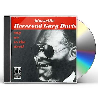 Rev Gary Davis SAY NO TO THE DEVIL CD