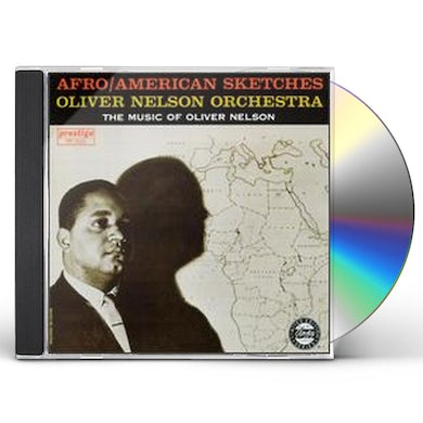 Oliver Nelson AFROAMERICAN SKETCHES CD