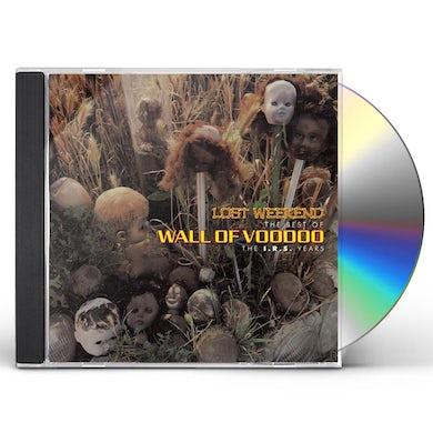 LOST WEEKEND: THE BEST OF WALL OF VOODOO IRS YEARS CD
