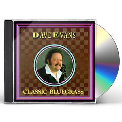 Dave Evans CLASSIC BLUEGRASS CD