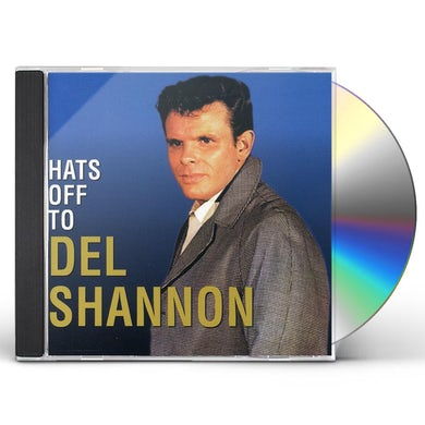 Del Shannon HATS OFF TO CD