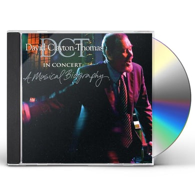 David Clayton-Thomas IN CONCERT: A MUSICAL BIOGRAPHY CD