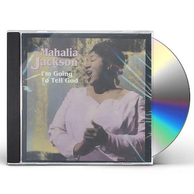 Mahalia Jackson I'M Going to Tell God CD