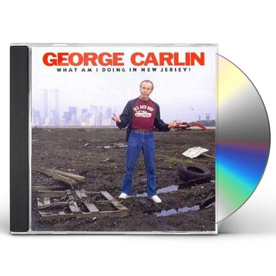 George Carlin WHAT AM I DOING IN NEW JERSEY CD