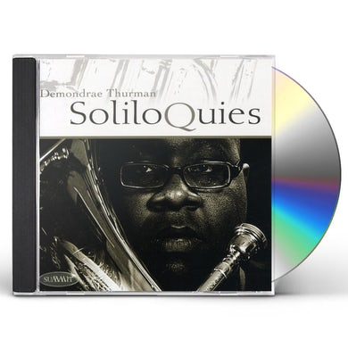 Demondrae Thurman SOLILOQUIES CD