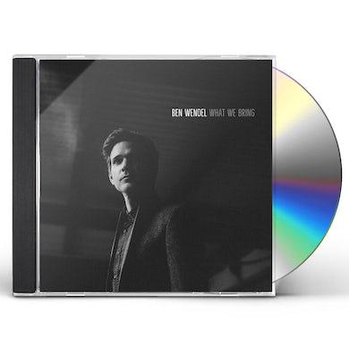 Ben Wendel WHAT WE BRING CD