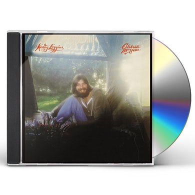 Kenny Loggins CELEBRATE ME HOME CD