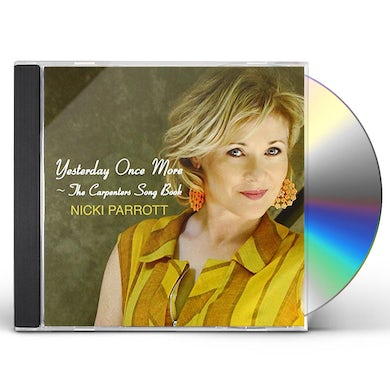 Nicki Parrott YESTERDAY ONCE MORE: CARPENTERS SONGS CD