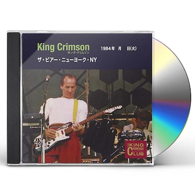 King Crimson COLLECTOR'S CLUB 1984.06.26 THE PIER NEW YORK NY CD