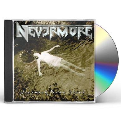 Nevermore DREAMING NEON BLACK CD