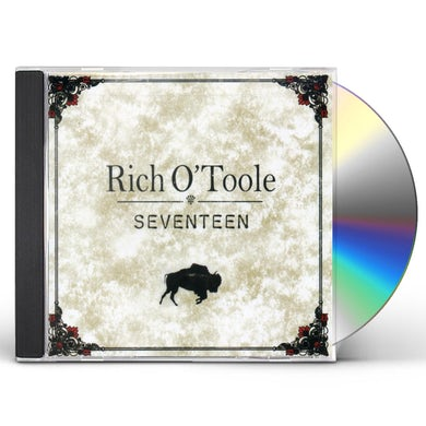 Rich O'Toole SEVENTEEN CD