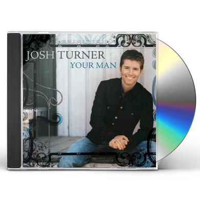 Josh Turner YOUR MAN CD