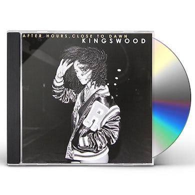 KINGSWOOD AFTER HOURS CLOSE TO DAWN CD