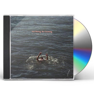 Loyle Carner NOT WAVING BUT DROWNING CD