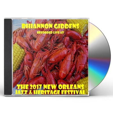 Rhiannon Giddens LIVE AT JAZZFEST 2017 CD