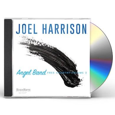 Joel Harrison ANGEL BAND - FREE COUNTRY VOLUME 3 CD